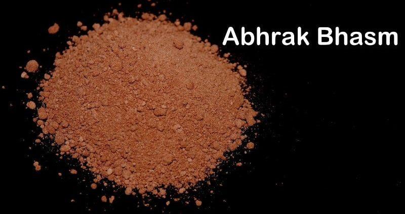 Abhrak Bhasma : Health Benefits,Uses,Side Effects