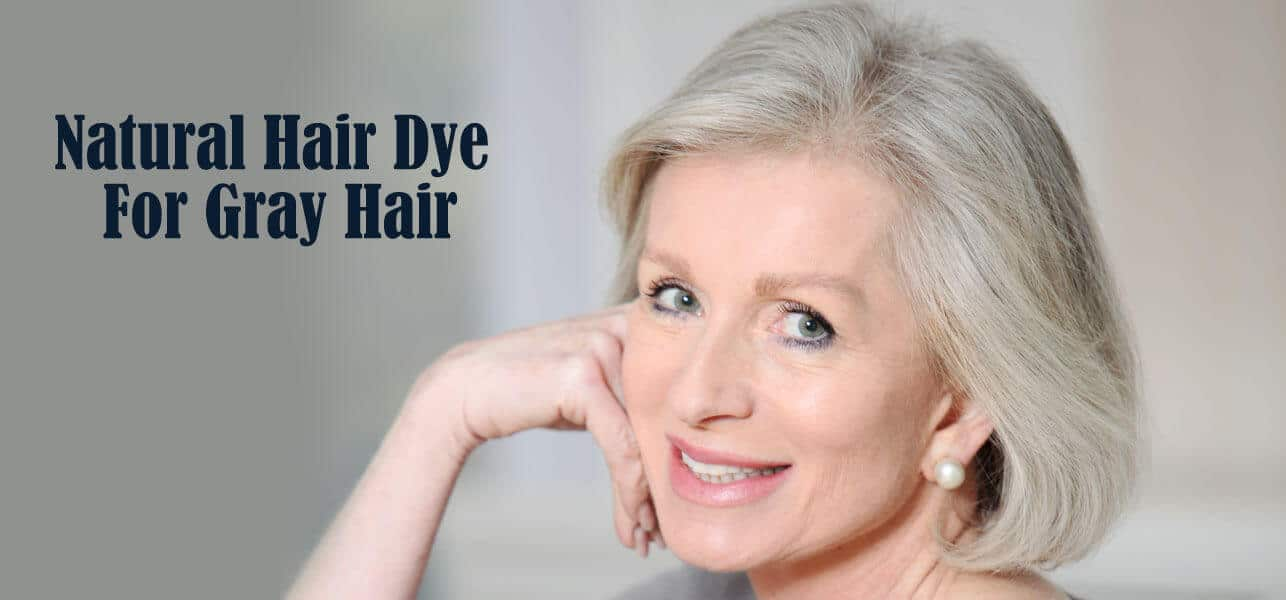 Natural Homemade Hair Dye For Gray Hair